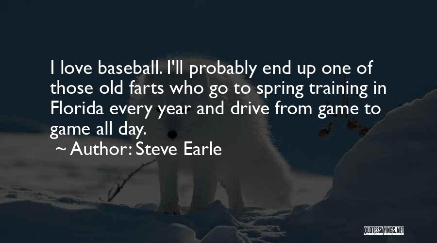 Game Of Love Quotes By Steve Earle
