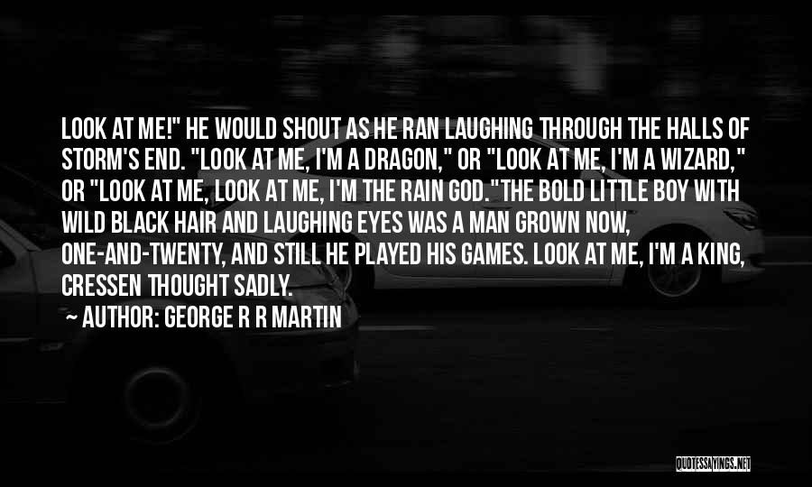 Game Of Thrones Fire God Quotes By George R R Martin