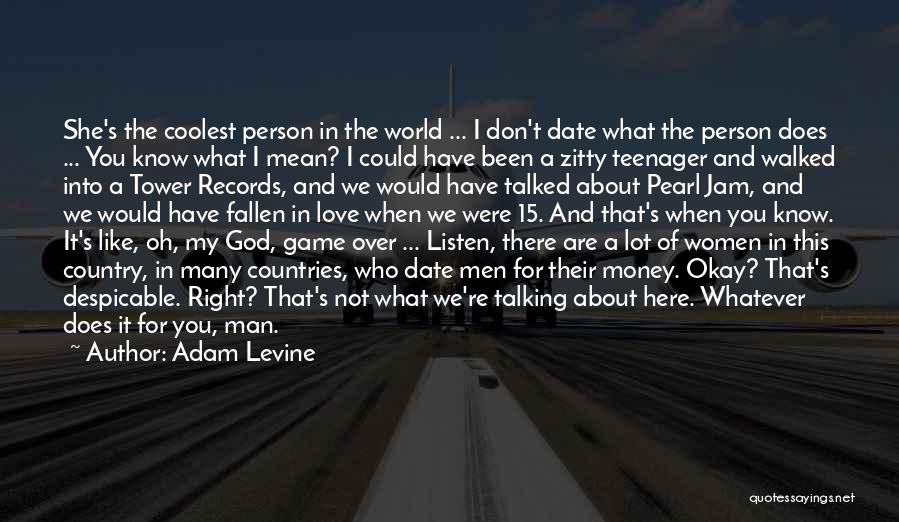 Game Over Man Quotes By Adam Levine