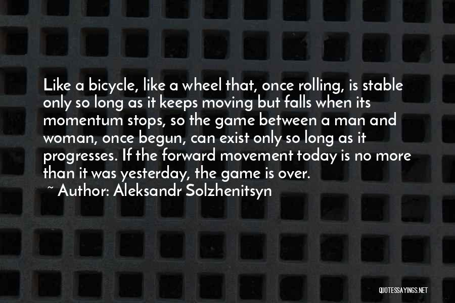 Game Over Man Quotes By Aleksandr Solzhenitsyn