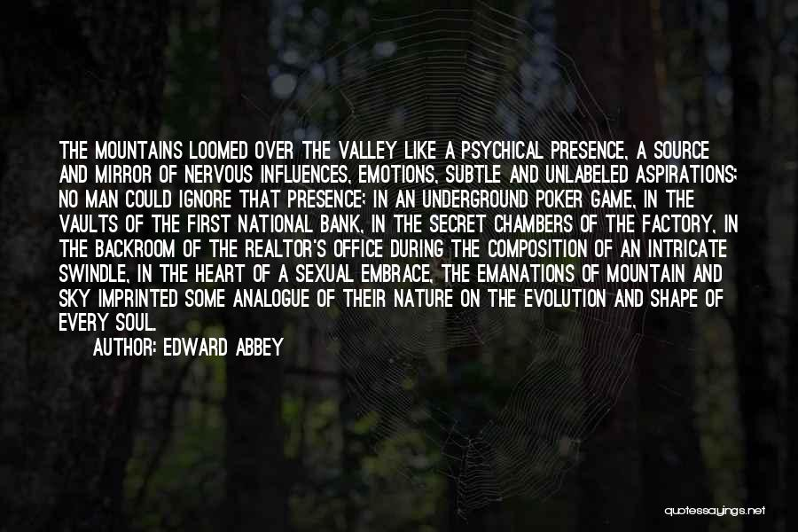 Game Over Man Quotes By Edward Abbey