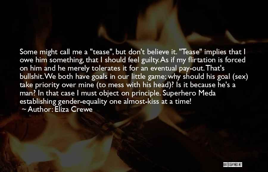 Game Over Man Quotes By Eliza Crewe