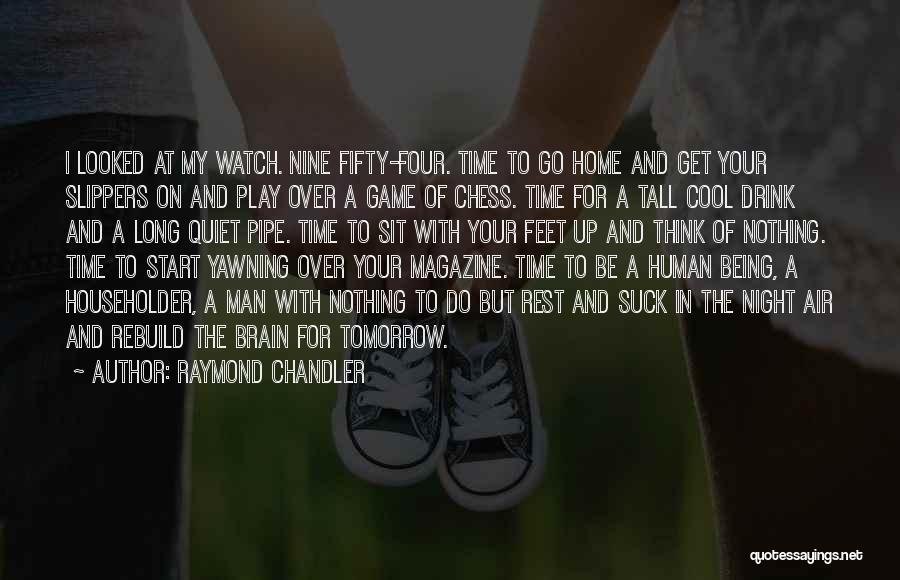 Game Over Man Quotes By Raymond Chandler