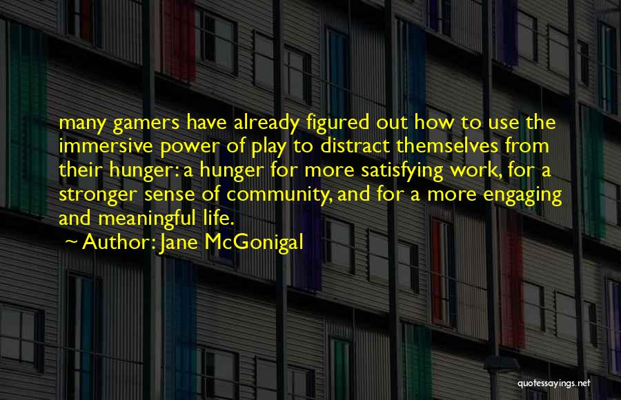 Gamers Life Quotes By Jane McGonigal