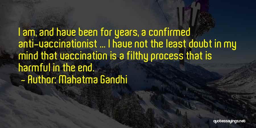 Gandhi Vaccination Quotes By Mahatma Gandhi