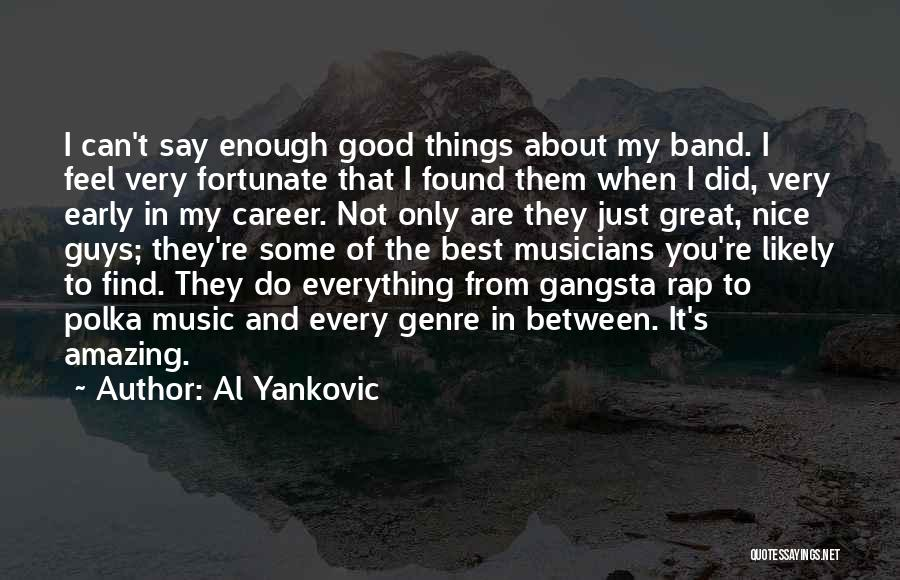 Gangsta Quotes By Al Yankovic