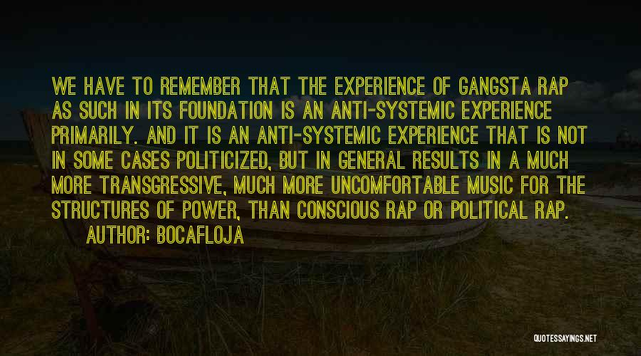 Gangsta Quotes By Bocafloja