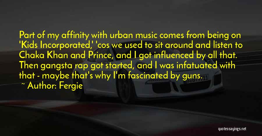 Gangsta Quotes By Fergie