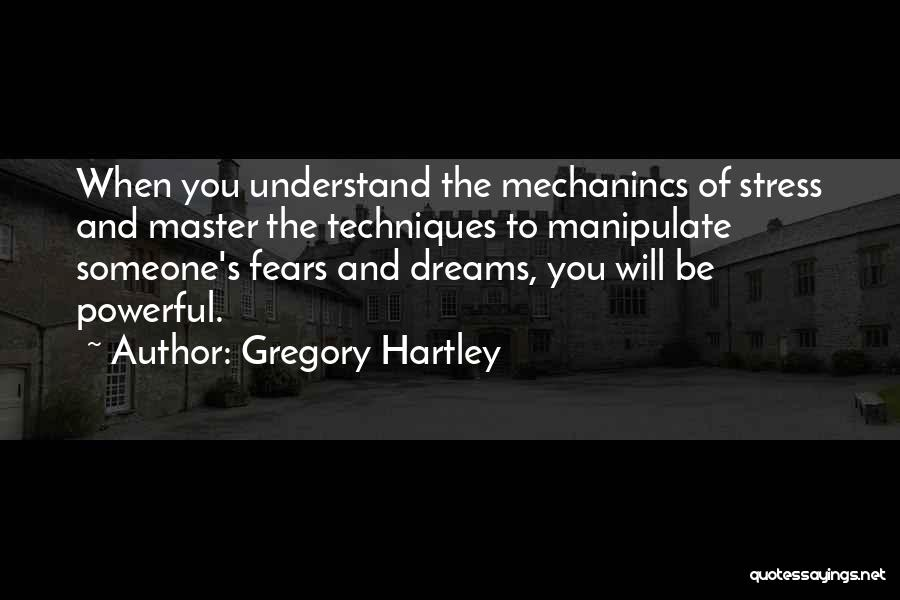 Gangsta Quotes By Gregory Hartley