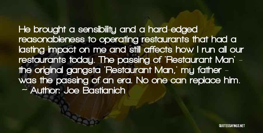Gangsta Quotes By Joe Bastianich