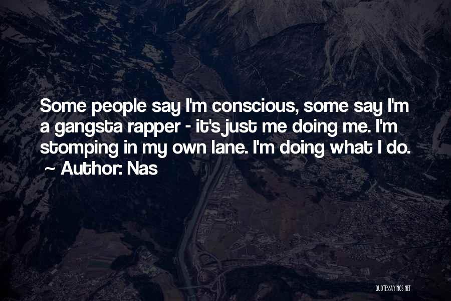 Gangsta Quotes By Nas