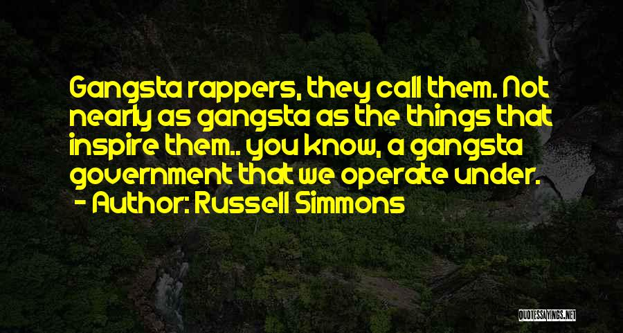 Gangsta Quotes By Russell Simmons
