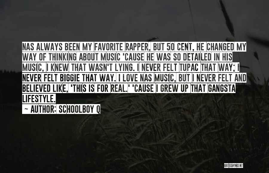 Gangsta Quotes By Schoolboy Q