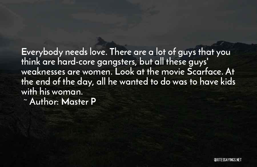 Gangsters Love Quotes By Master P