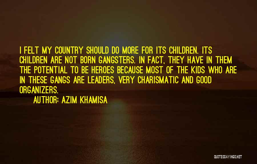Gangsters Quotes By Azim Khamisa
