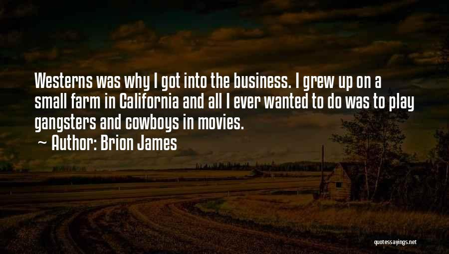 Gangsters Quotes By Brion James