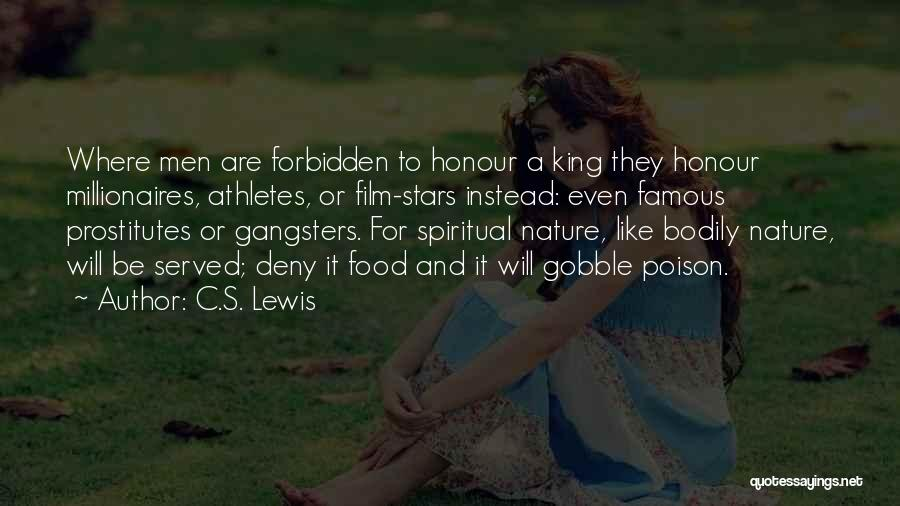 Gangsters Quotes By C.S. Lewis
