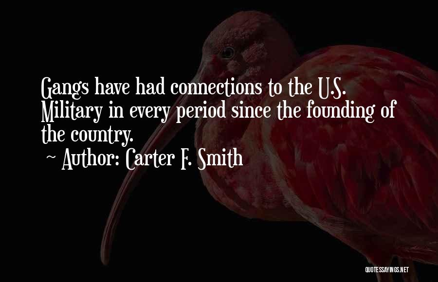 Gangsters Quotes By Carter F. Smith