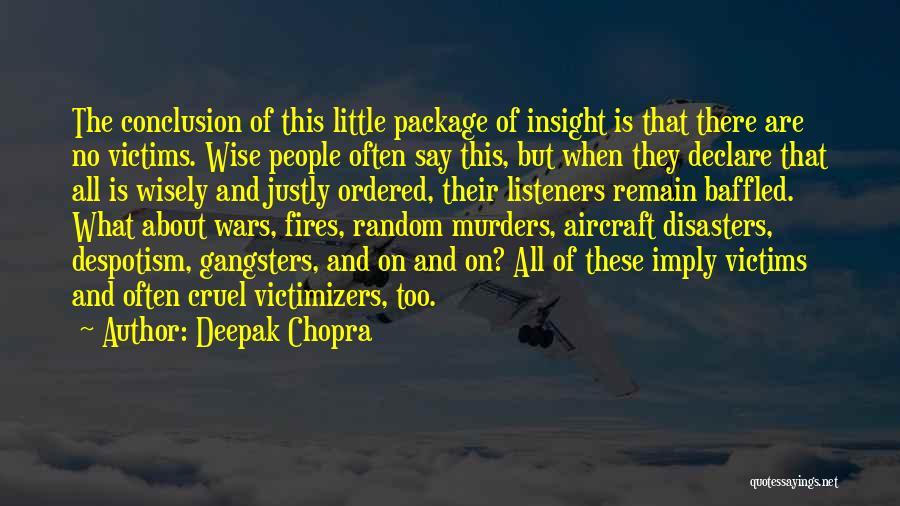 Gangsters Quotes By Deepak Chopra