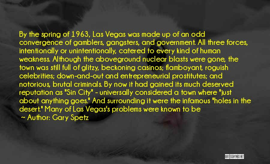 Gangsters Quotes By Gary Spetz