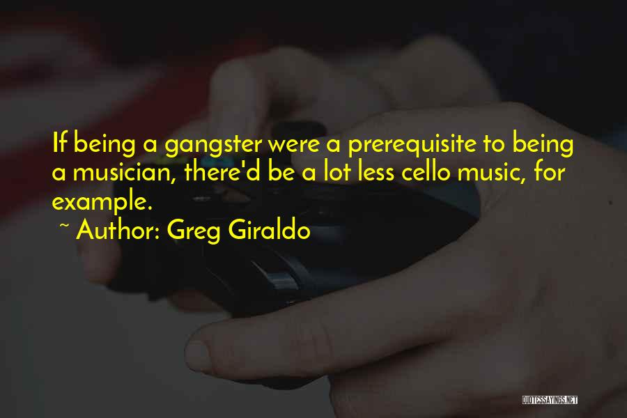 Gangsters Quotes By Greg Giraldo