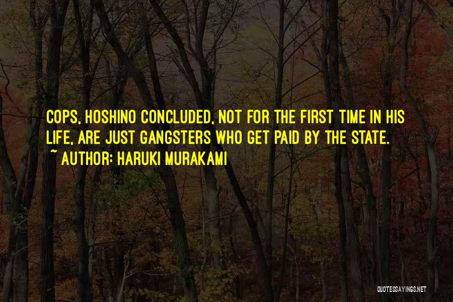 Gangsters Quotes By Haruki Murakami