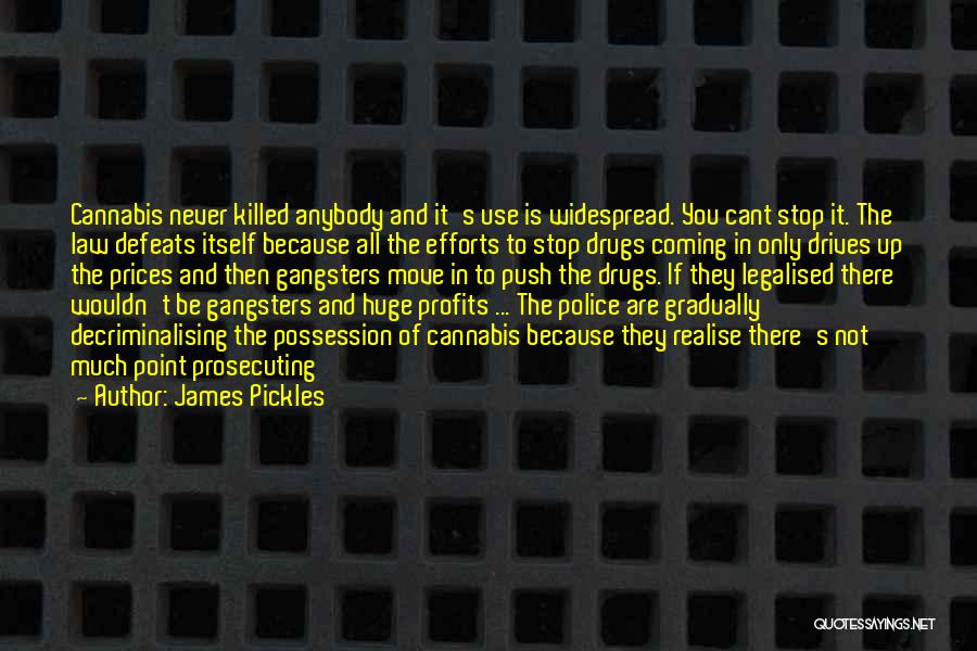 Gangsters Quotes By James Pickles