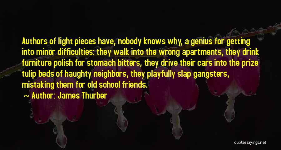 Gangsters Quotes By James Thurber