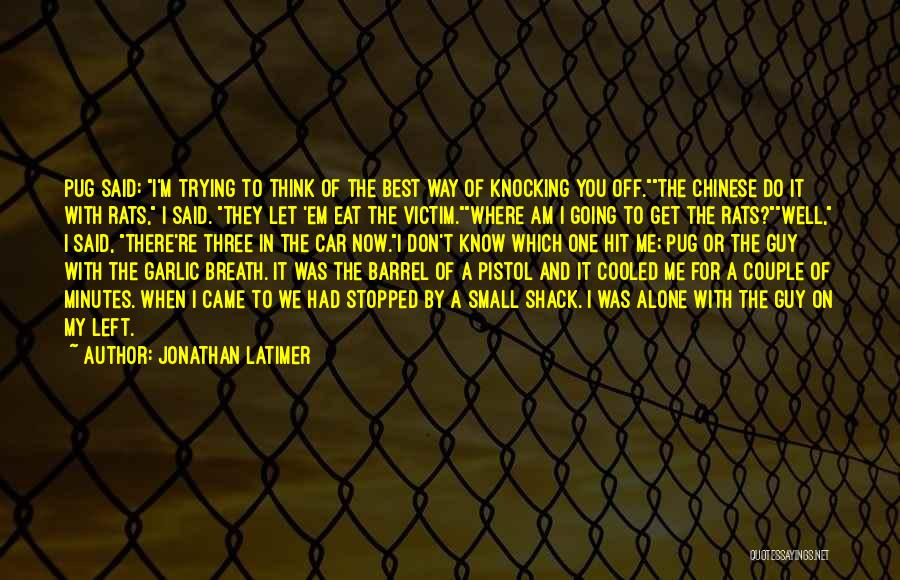 Gangsters Quotes By Jonathan Latimer