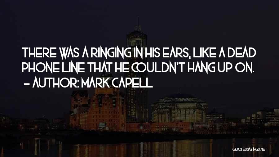 Gangsters Quotes By Mark Capell