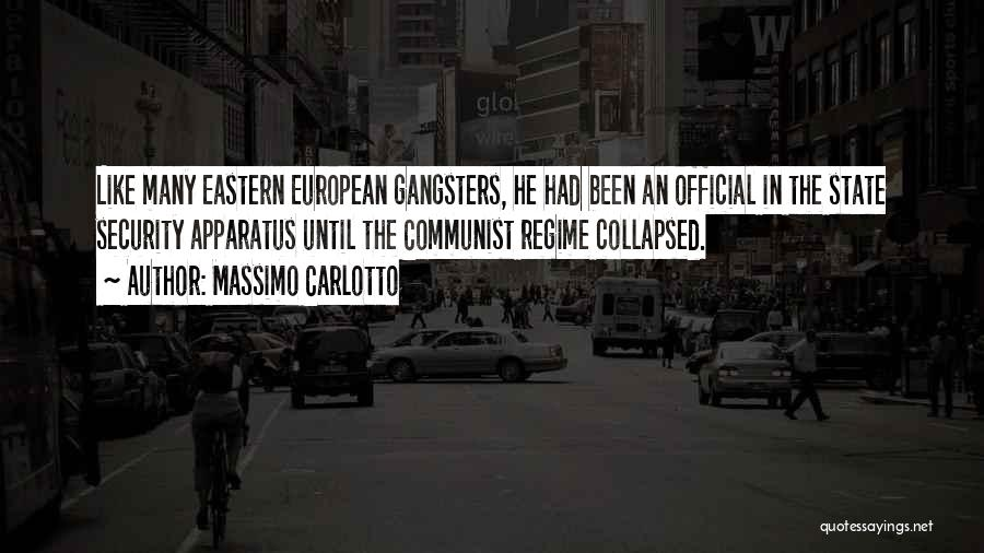 Gangsters Quotes By Massimo Carlotto