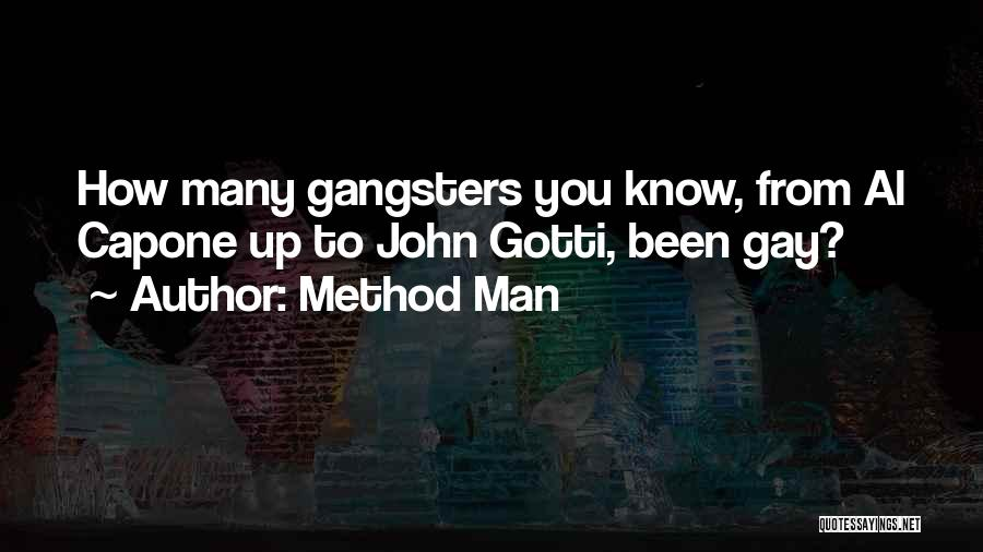 Gangsters Quotes By Method Man
