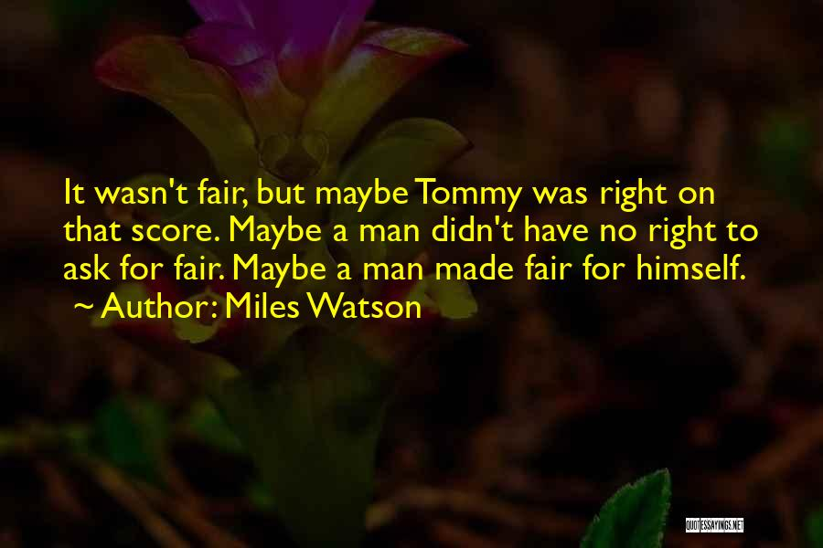 Gangsters Quotes By Miles Watson