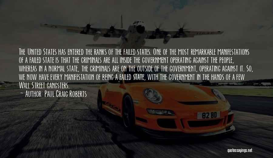 Gangsters Quotes By Paul Craig Roberts