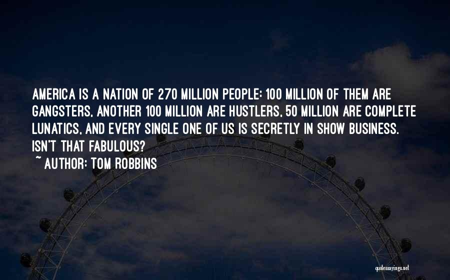 Gangsters Quotes By Tom Robbins