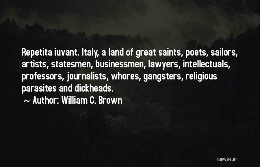 Gangsters Quotes By William C. Brown