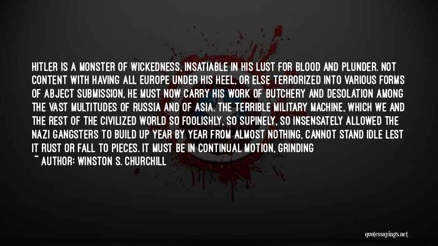 Gangsters Quotes By Winston S. Churchill