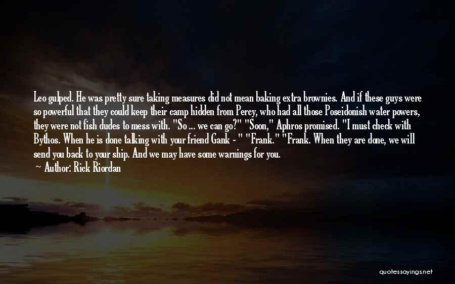 Gank Quotes By Rick Riordan