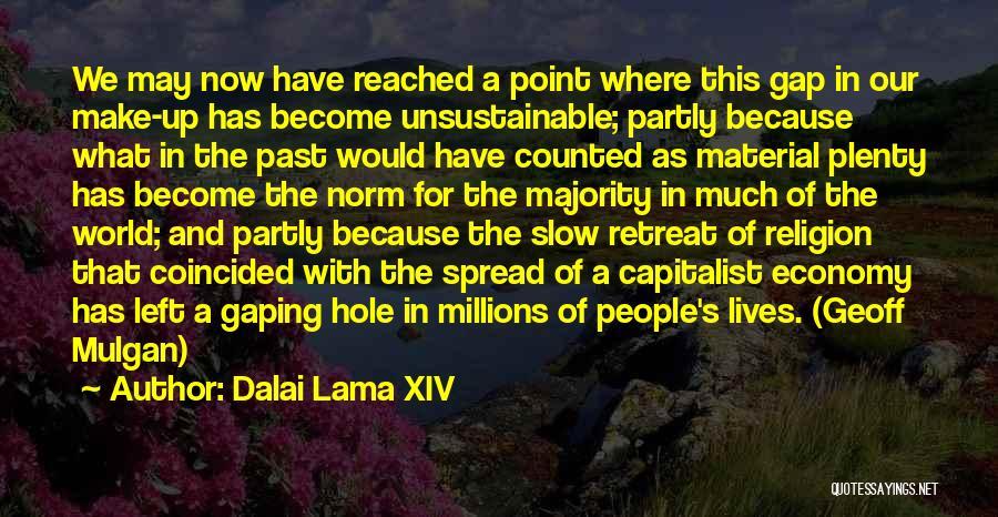 Gaping Quotes By Dalai Lama XIV