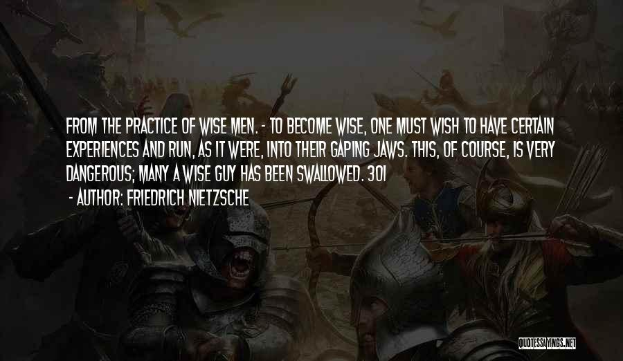 Gaping Quotes By Friedrich Nietzsche