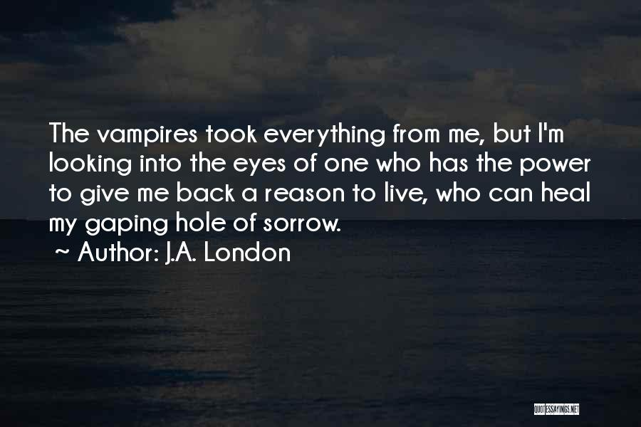 Gaping Quotes By J.A. London