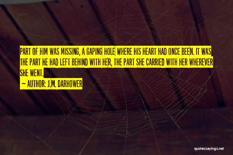 Gaping Quotes By J.M. Darhower