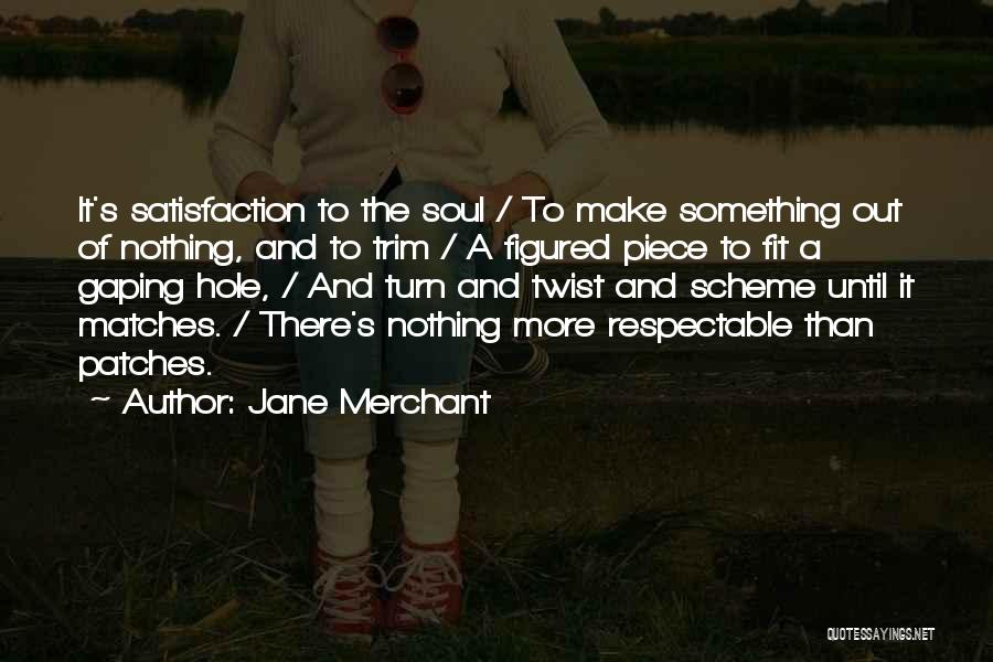 Gaping Quotes By Jane Merchant