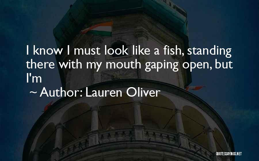 Gaping Quotes By Lauren Oliver