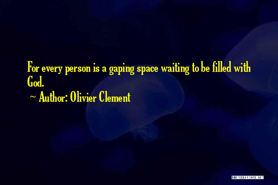 Gaping Quotes By Olivier Clement