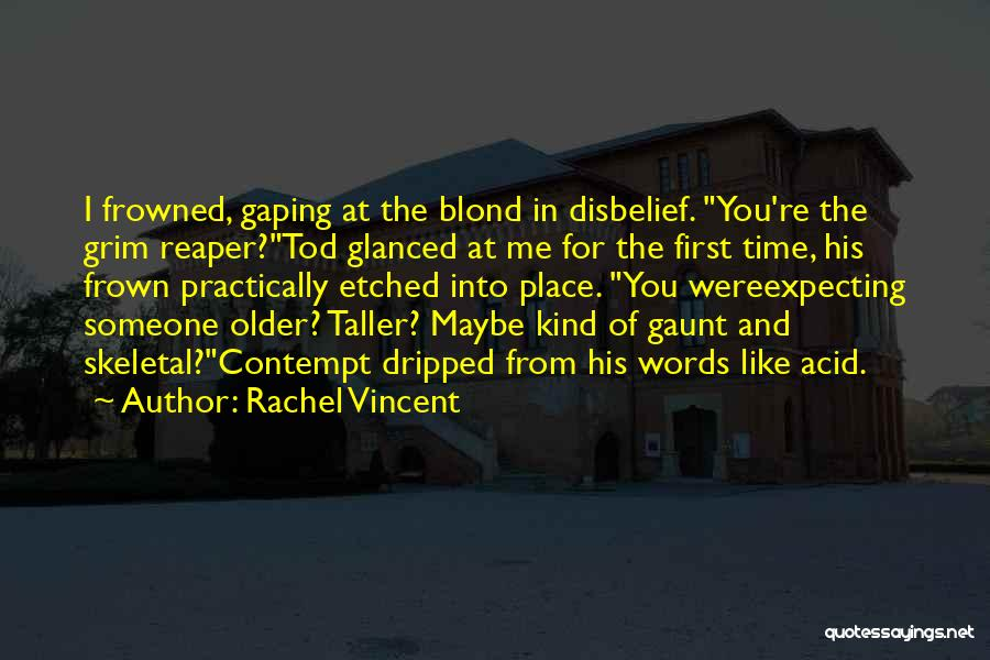 Gaping Quotes By Rachel Vincent