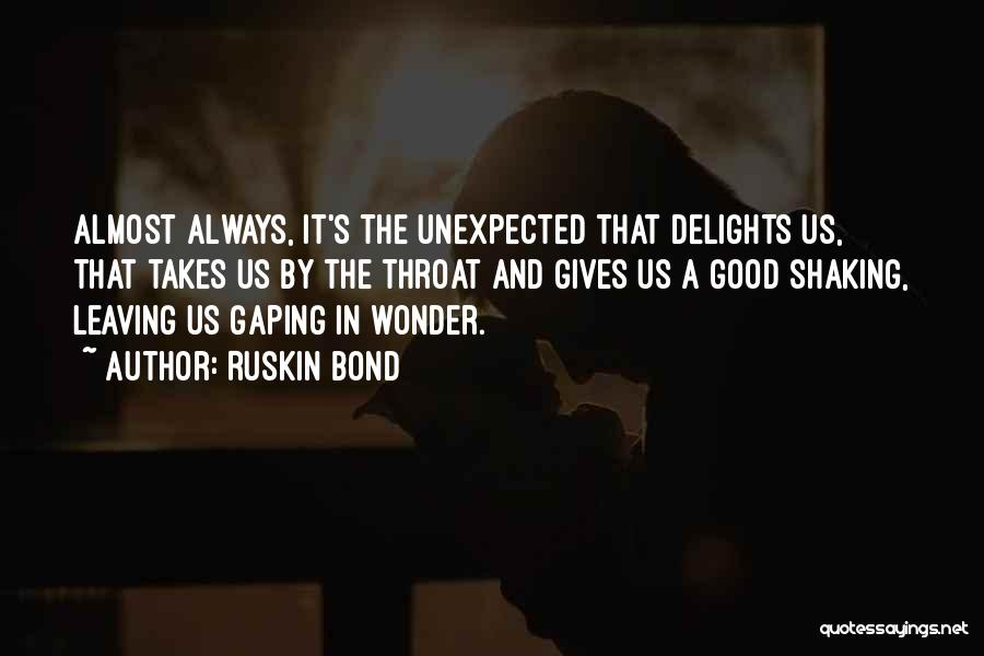 Gaping Quotes By Ruskin Bond
