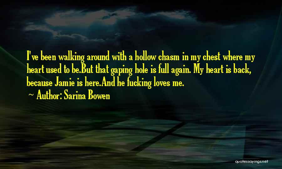 Gaping Quotes By Sarina Bowen