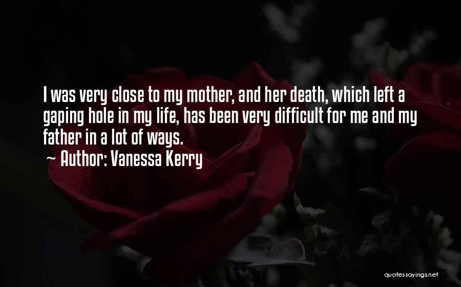 Gaping Quotes By Vanessa Kerry