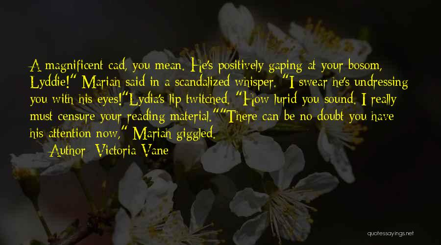 Gaping Quotes By Victoria Vane